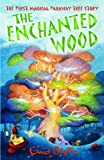 Enid Blyton The Enchanted Wood (The Magic Faraway Tree)