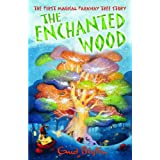 The Enchanted Wood (The Faraway Tree)by Enid Blyton