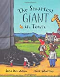 Cover of The Smartest Giant in Town by Julia Donaldson 0333963962