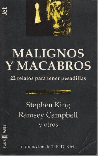 Malignos Y Macabros