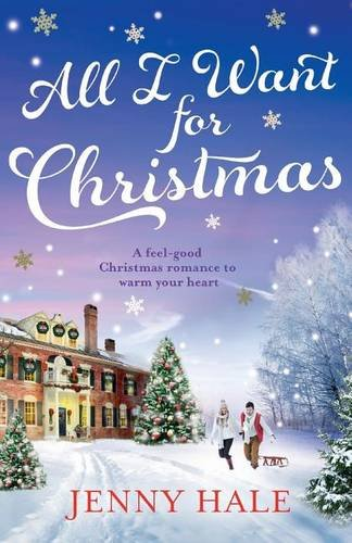 all-i-want-for-christmas-a-feel-good-christmas-romance-to-warm-your-heart