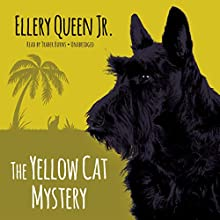 The Yellow Cat Mystery (       UNABRIDGED) by Ellery Queen Jr. Narrated by Traber Burns