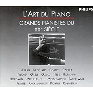 Art of Piano: Great Pianists of the 20th Century