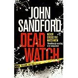 Dead Watchby John Sandford