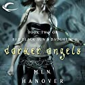 Darker Angels: Book Two of the Black Sun's Daughter (       UNABRIDGED) by M.L.N. Hanover Narrated by Suzy Jackson