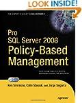 Pro SQL Server 2008 Policy-Based Mana...