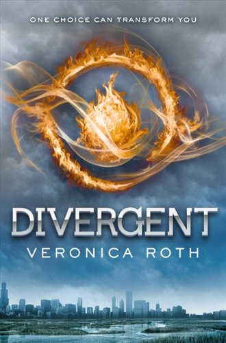 Book Review: Divergent (Divergent Trilogy, Book 1), By Veronica Roth Cover Art