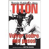 Tomas Gutierrez Alea Titon Volver