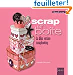 Scrap en Bo�te : la d�co version Scra...