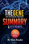 The Gene: An Intimate History: Summar...