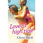Love at High Tide | Christi Barth