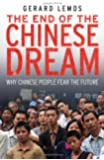 The End of the Chinese Dream - Why Chinese People Fear the Future