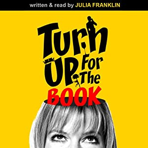 Turn Up for the Book | [Julia Franklin]