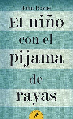 El niño con el pijama de rayas (Letras de Bolsillo)