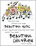 img - for Beautiful Music, Beautiful Children Poster 18 X 24 book / textbook / text book