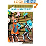 Land of Necessity: Consumer Culture in the United States–Mexico Borderlands
