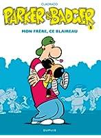 Parker & Badger - tome 5 - Mon frère, ce blaireau