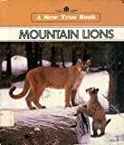 Mountain Lions (New True Book) (0516010778) by Petersen, David