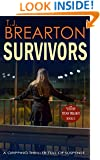 SURVIVORS: a gripping thriller full of suspense (Titan Trilogy Crime Thriller Mystery Series Book 2)