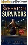 SURVIVORS: a gripping thriller full of suspense (Titan Trilogy Book 2) (English Edition)