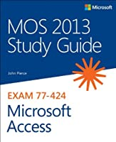 MOS 2013 Study Guide for Microsoft Access Front Cover