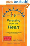 Parenting from the Heart: A Guide to...