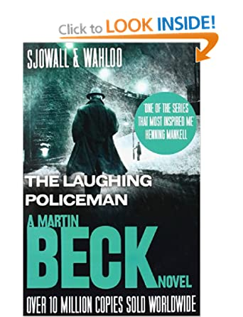 The Laughing Policeman (The Martin Beck series, Book 4) - Maj Sjowall