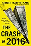 Search : The Crash of 2016: The Plot to Destroy America--and What We Can Do to Stop It