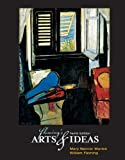Fleming?s Arts and Ideas (with CD-ROM and InfoTrac®)