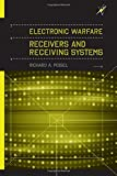 img - for Electronic Warfare Receivers and Receiving Systems (Artech House Electronic Warfare Library) book / textbook / text book