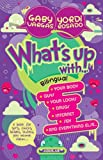 img - for What's up with .../ Qui bole con ... (Bilingual Edition) (Spanish Edition) book / textbook / text book