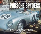 Porsche Spyders: Type 550 1953-1956 (Ludvigsen Library Series)