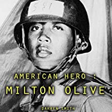 American Hero: Milton Olive Audiobook by Darren Smith Narrated by William Butler
