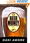Beer Money (A Burr Ashland Mystery Bo...