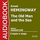 The Old Man and the Sea (Dramatized) [Russian Edition] (       ABRIDGED) by Ernest Hemingway Narrated by Gennady Michurin