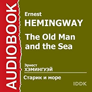 The Old Man and the Sea (Dramatized) [Russian Edition] | Livre audio