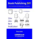 Book Publishing DIYby Tony Loton