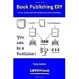 Book Publishing DIYby Tony Loton