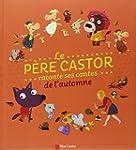 Le P�re Castor raconte ses contes de...