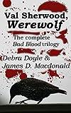 Val Sherwood, Werewolf