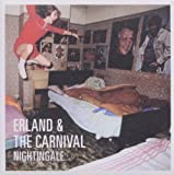 Erland & The Carnival Nightingale