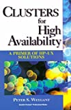 img - for Clusters for High Availability: A Primer of HP-UX Solutions by Weygant, Peter (1996) Paperback book / textbook / text book