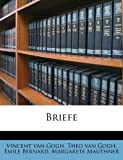 Briefe (German Edition) (1178104958) by Gogh, Vincent Van