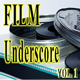 Film Underscore Volume One
