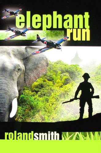 The Elephant Run by Roland Smith