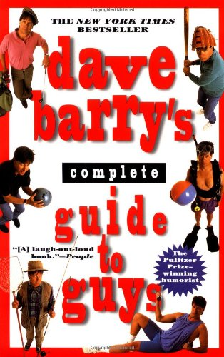 Dave Barry's Complete Guide to Guys
