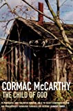 Child of God (Picador Books) (033030643X) by McCarthy, Cormac