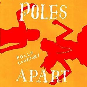 Poles Apart Audiobook