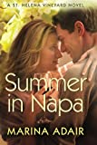 Summer in Napa (A St. Helena Vineyard Novel)