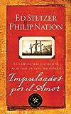 Impulsados por el amor: El camino ms excelente al estilo de vida misionero (1596692286) by Stetzer, Ed